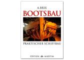 Afbeelding van Bootsbau - Praktischer Schiffbau (Reprint)