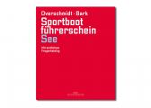 Voir Sportbootführerschein See + Übungsbogen (ouvrage en Allemand)