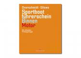 Voir Sportbootführerschein Binnen - Motor + Übungsbogen (ouvrage en Allemand)
