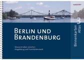 Voir Binnenkarten Atlas 3 Berlin und Brandenburg