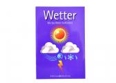 Voir Wetter - Wie das Wetter funktioniert (ouvrage en Allemand)